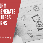 Brainstorm: How to Generate Product Ideas and Designs to Sell